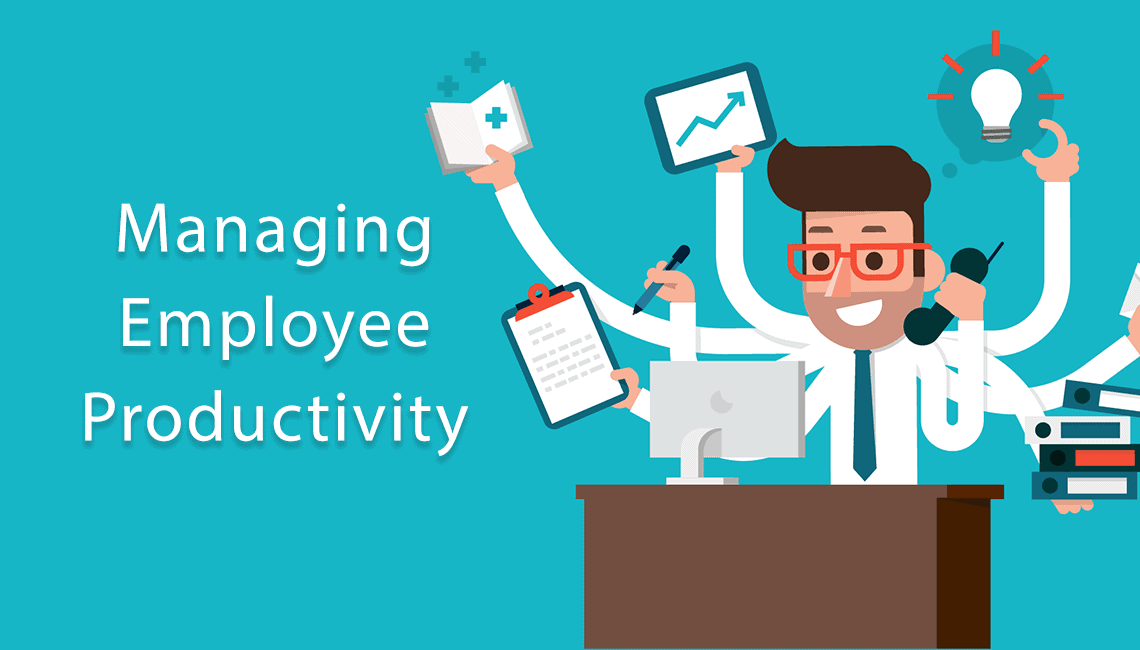 Managing Employee Productivity