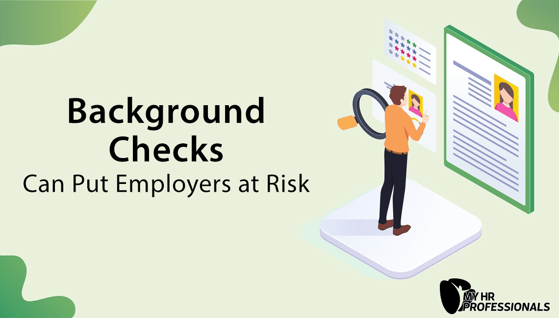 Background Checks Can Put Employers at Risk
