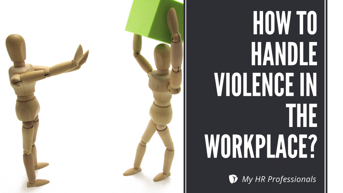 How to Handle Violence in the Workplace?