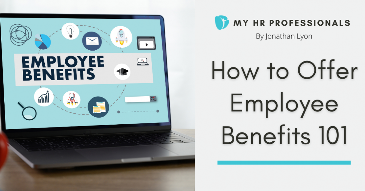 How to Offer Employee Benefits