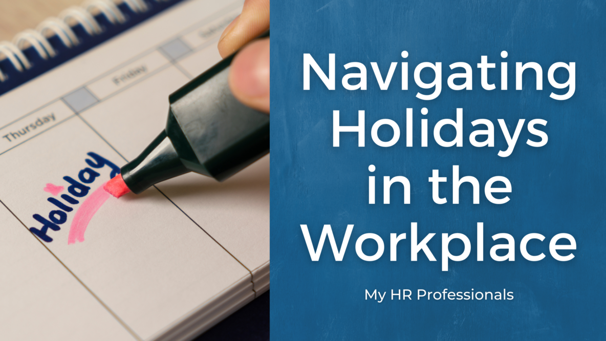 Navigating Holidays in the Workplace