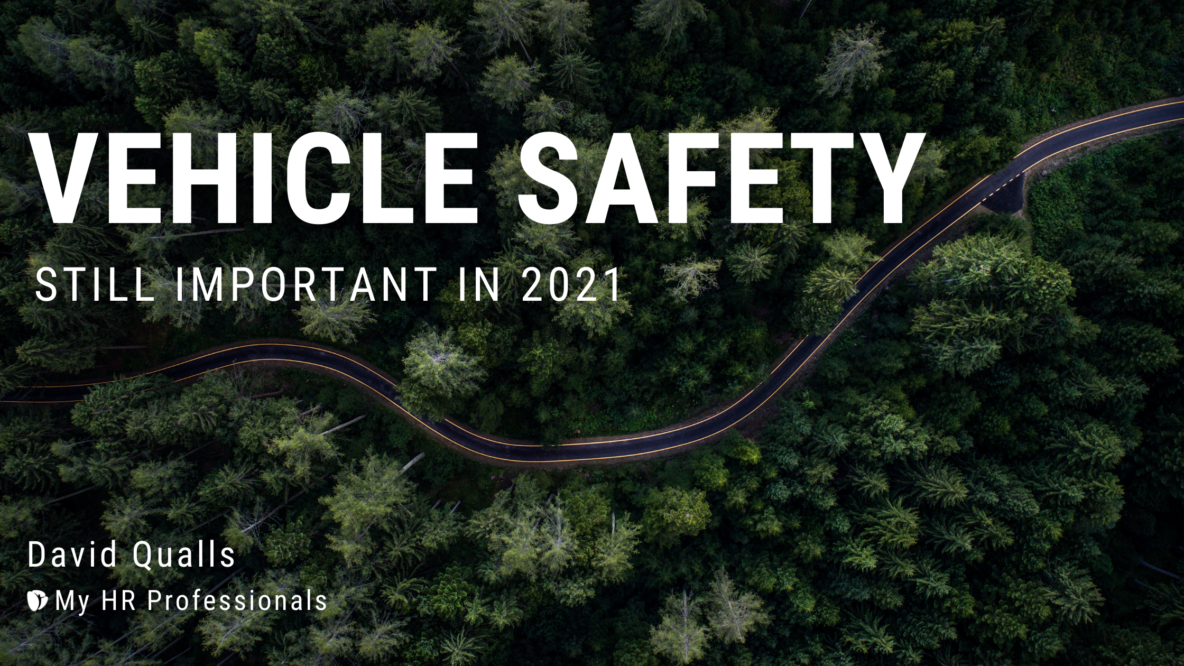 Vehicle Safety is Still Important in 2021