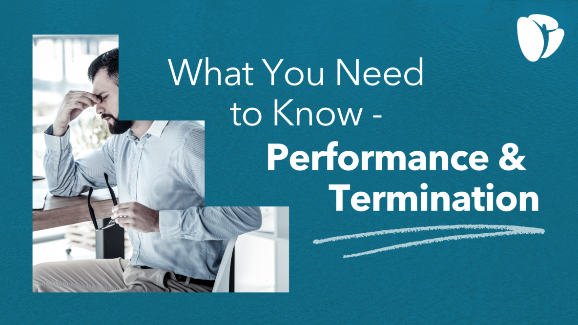 What You Need to Know - Performance & Termination